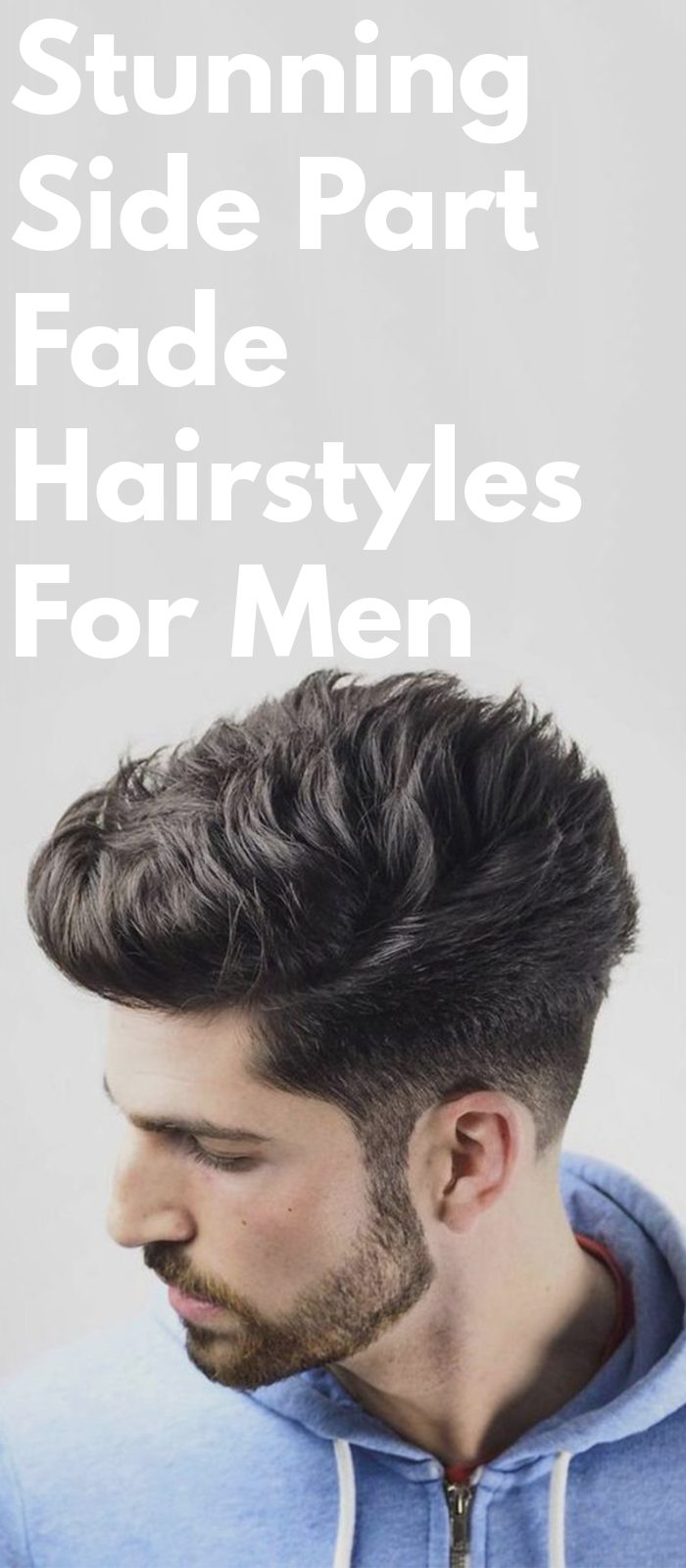 Stunning Side Part Fade Hairstyles For Men