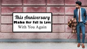 This Anniversary Make Her Fall In Love With You Again