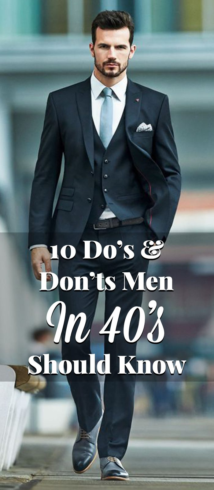 10 Do's & Don'ts Men In 40's Should Know