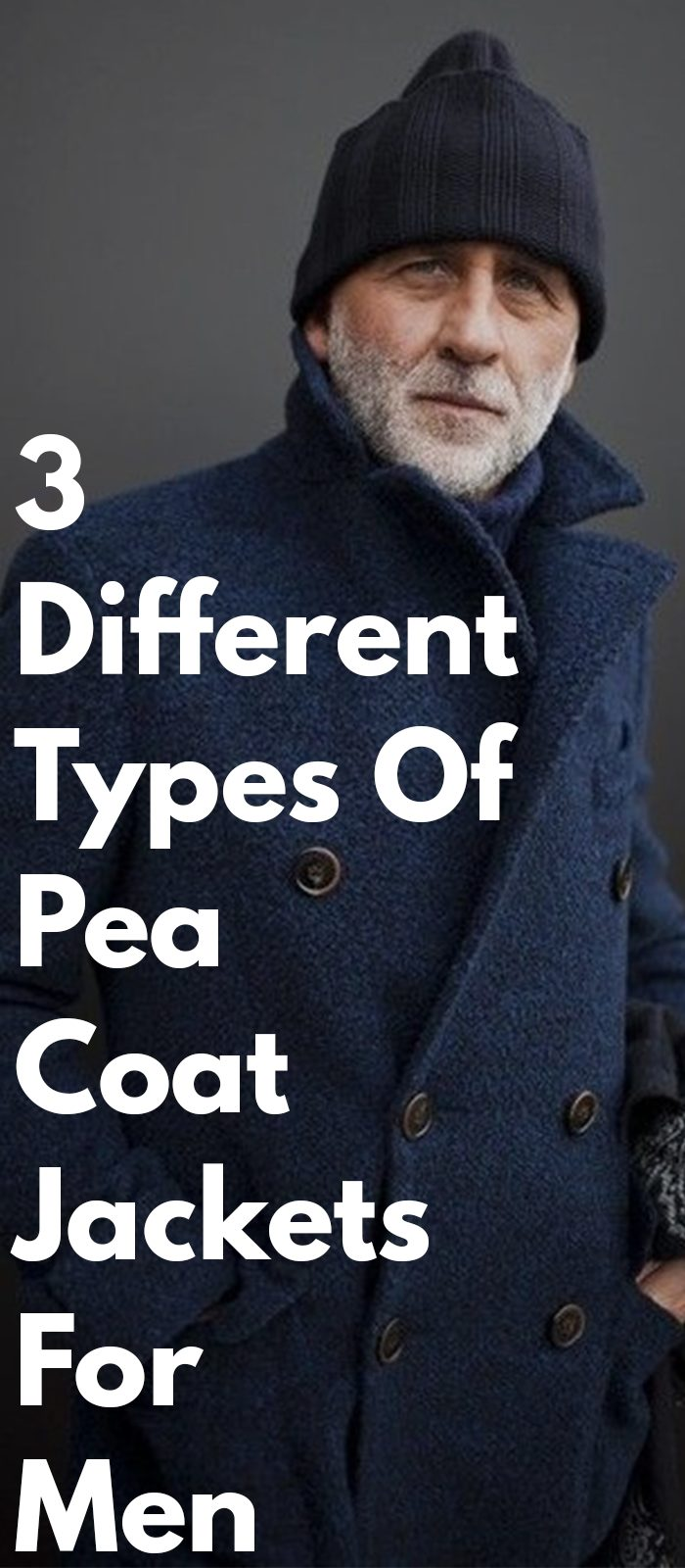 3 Types Of Pea Coat Jackets