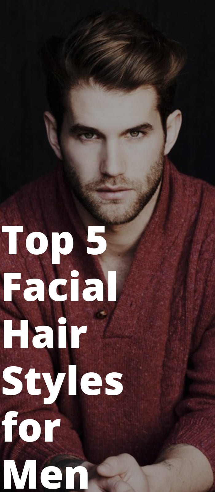 5 Facial Hair Styles Maintenance Hacks