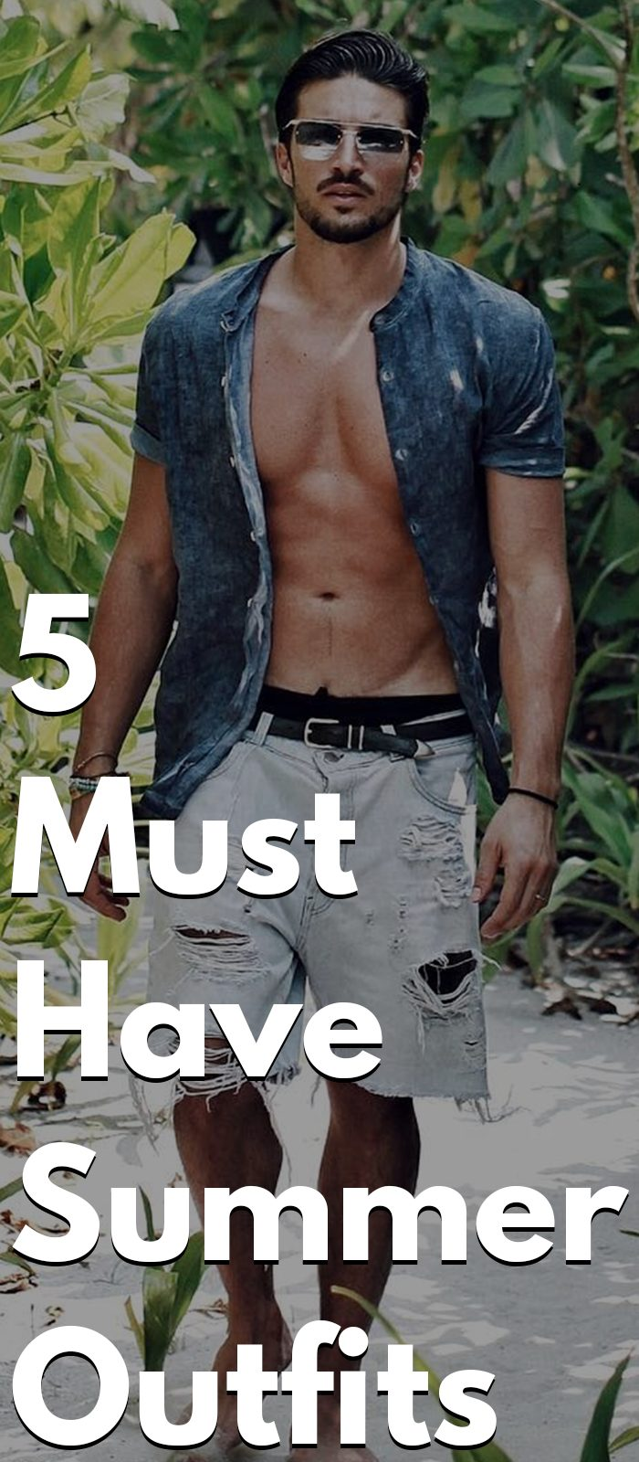 5 Must Have Summer Outfits this year