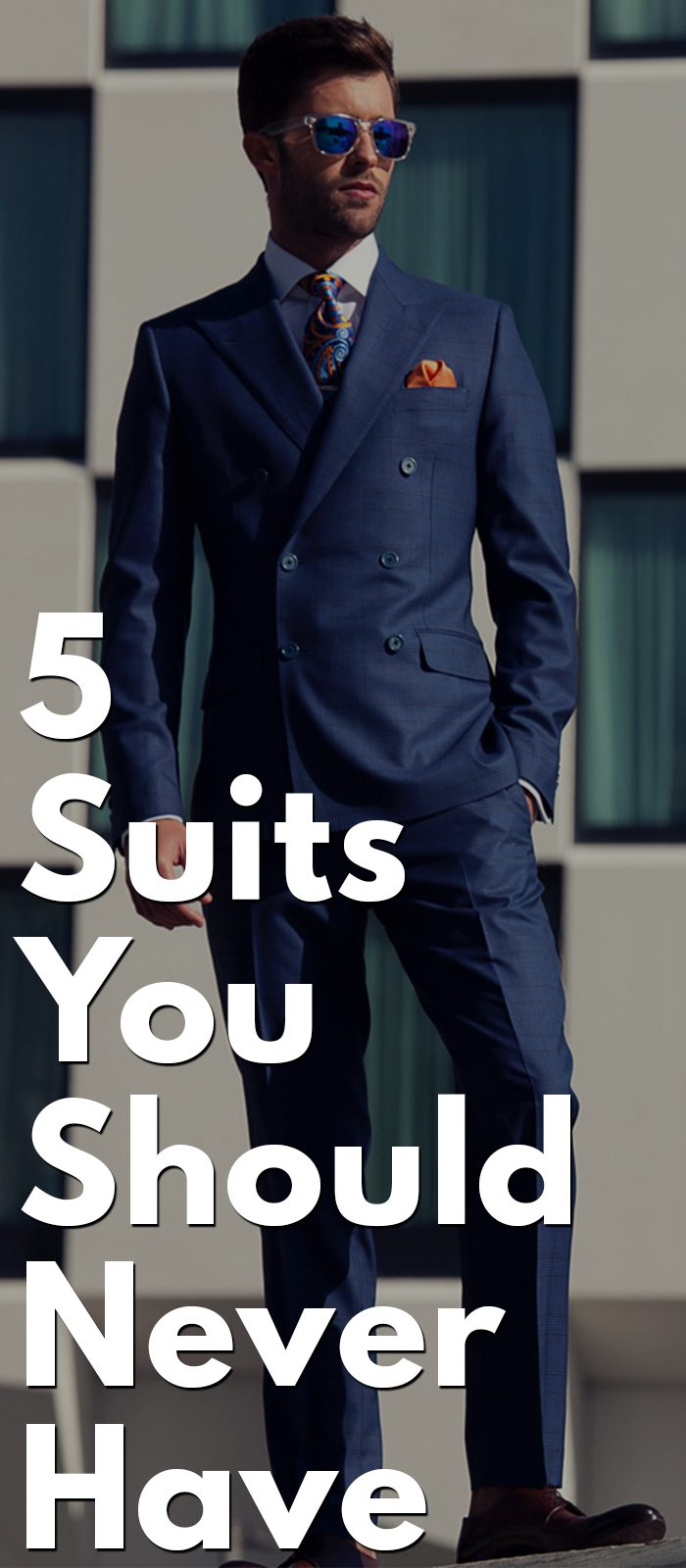 5 Suits You Should Never Have