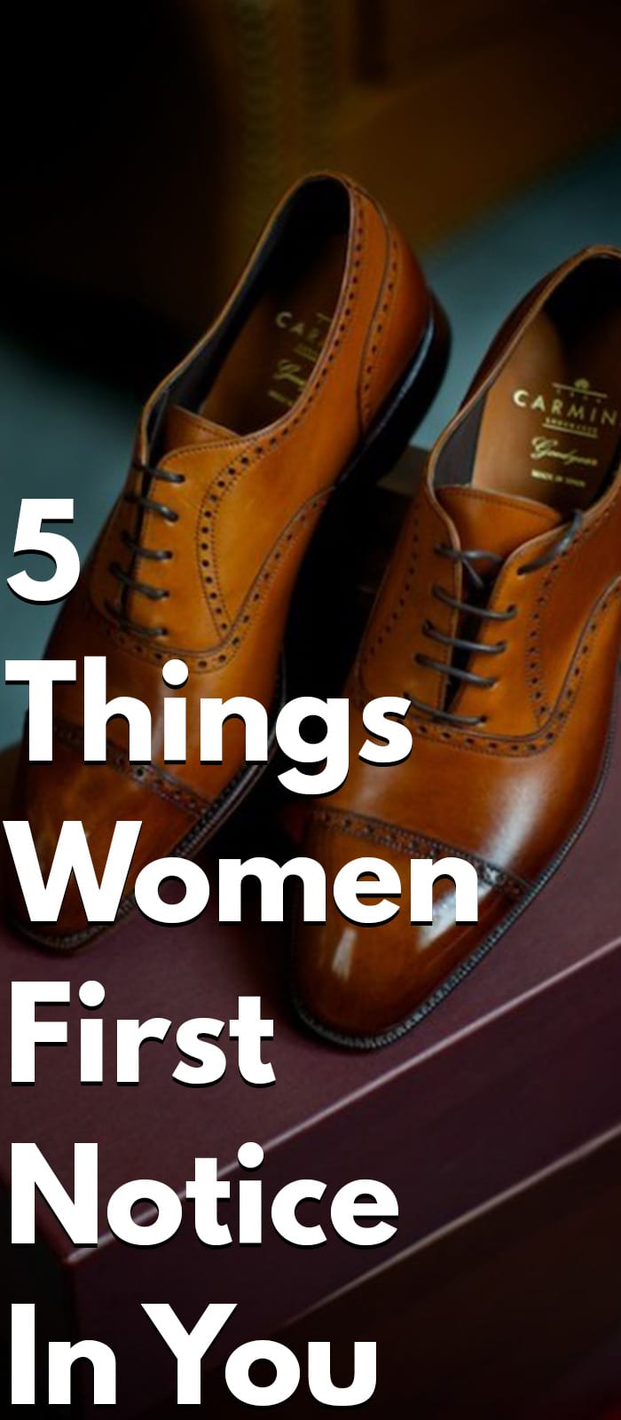 5 Things Women First Notice In You