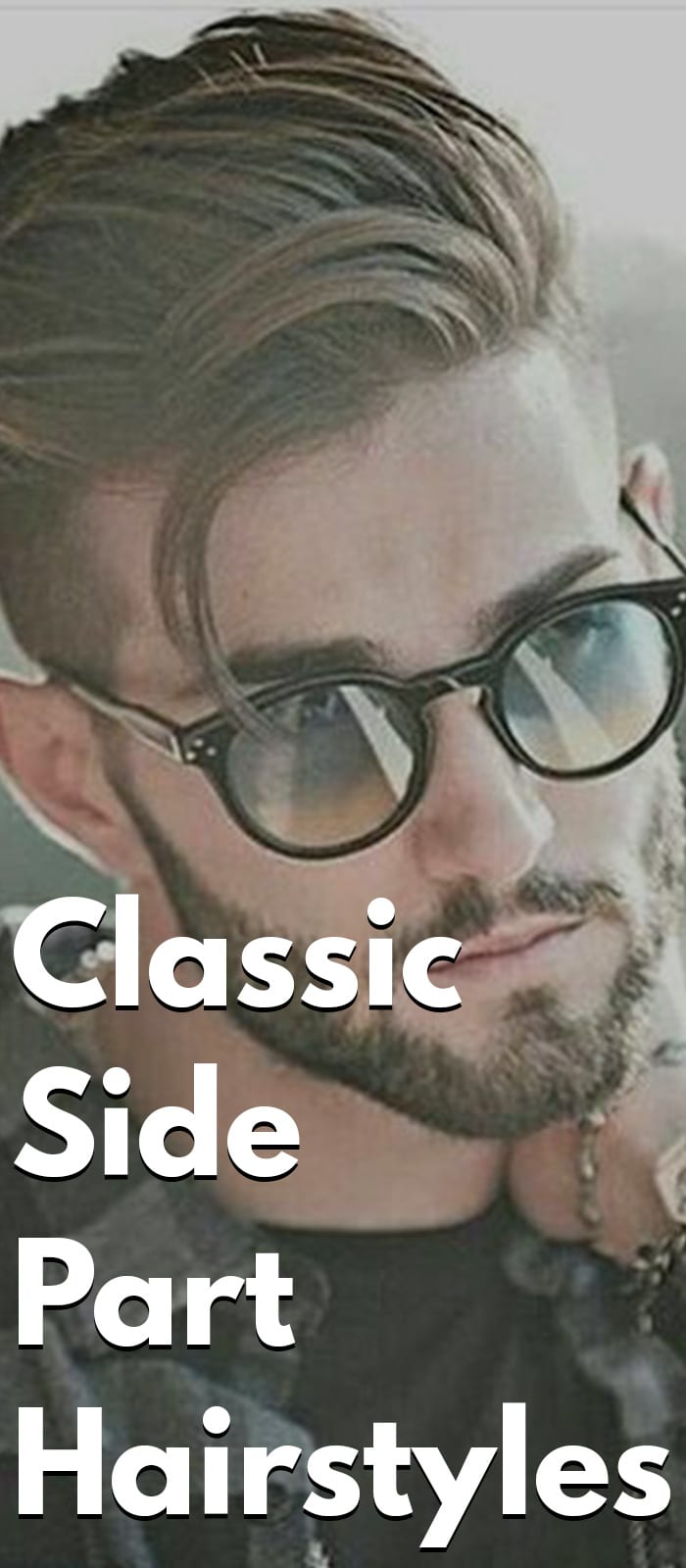 Classic Side Part Hairstyles