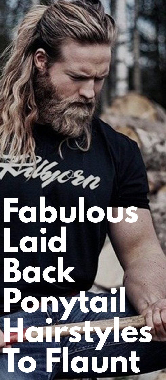 Fabulous Laid Back Ponytail Hairstyles To Flaunt