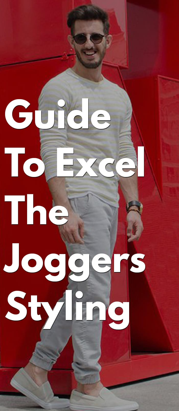 Guide To Excel The Joggers Styling in 2018