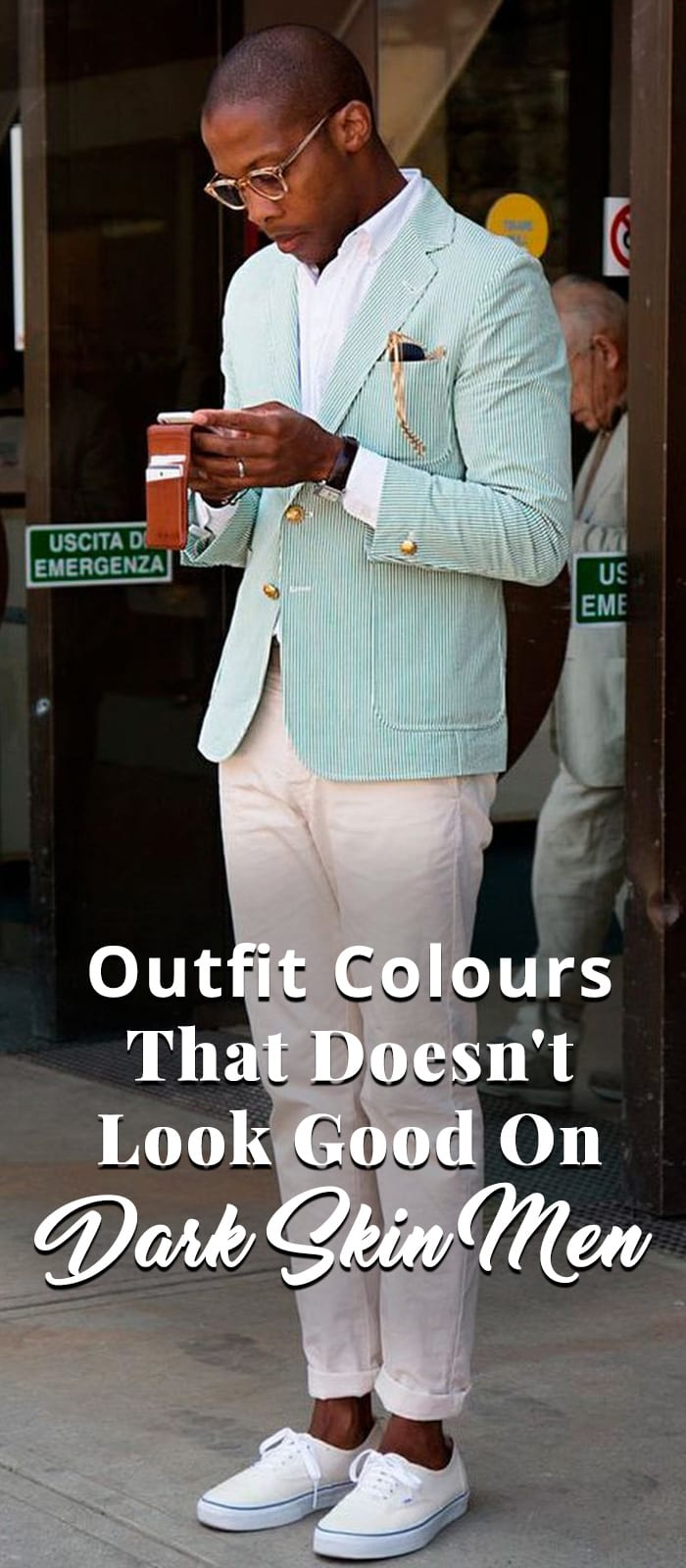 Outfit Colours That Doesn't Look Good On Dark Skin Men