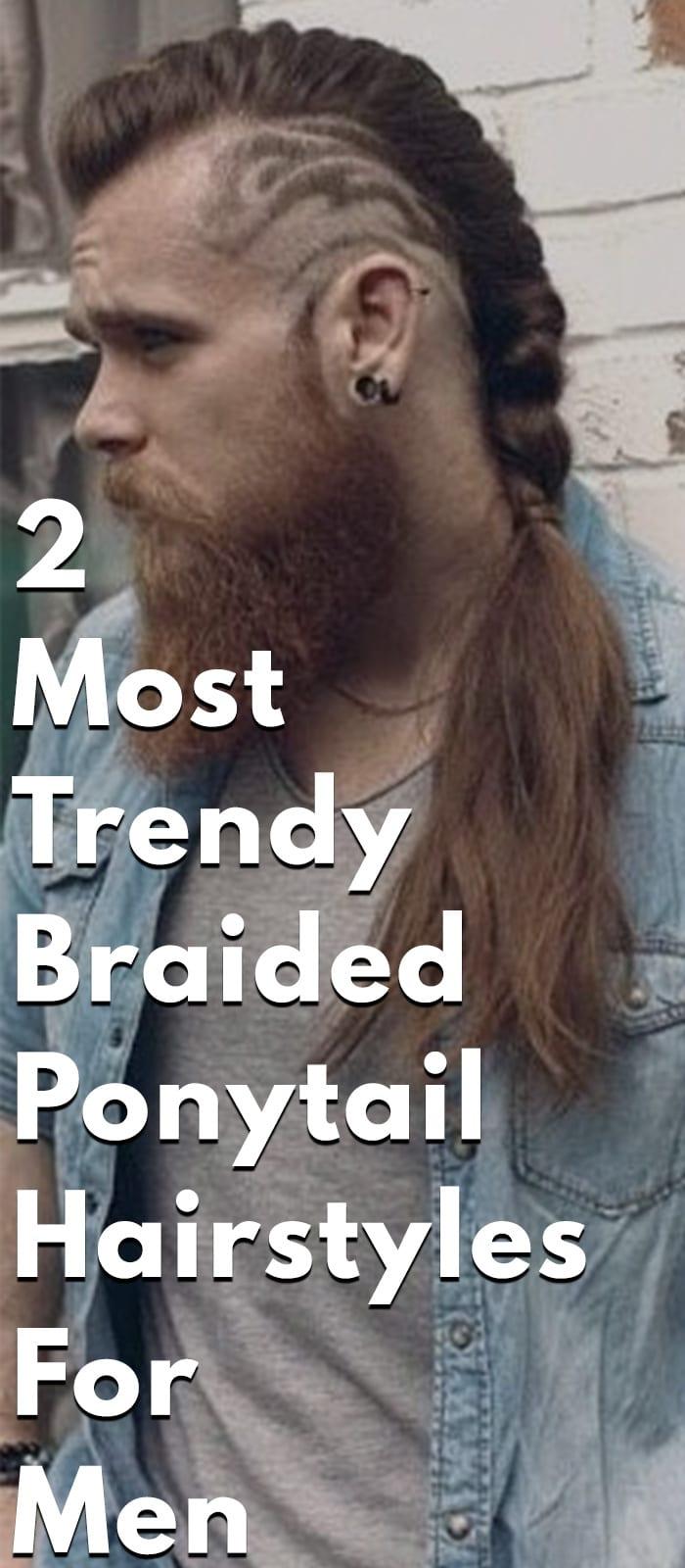 Trendy Braided Ponytail Hairstyles