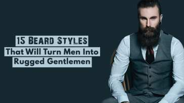 15-Beard-Styles-That-Will-Turn-Men-Into-Rugged-Gentlemen