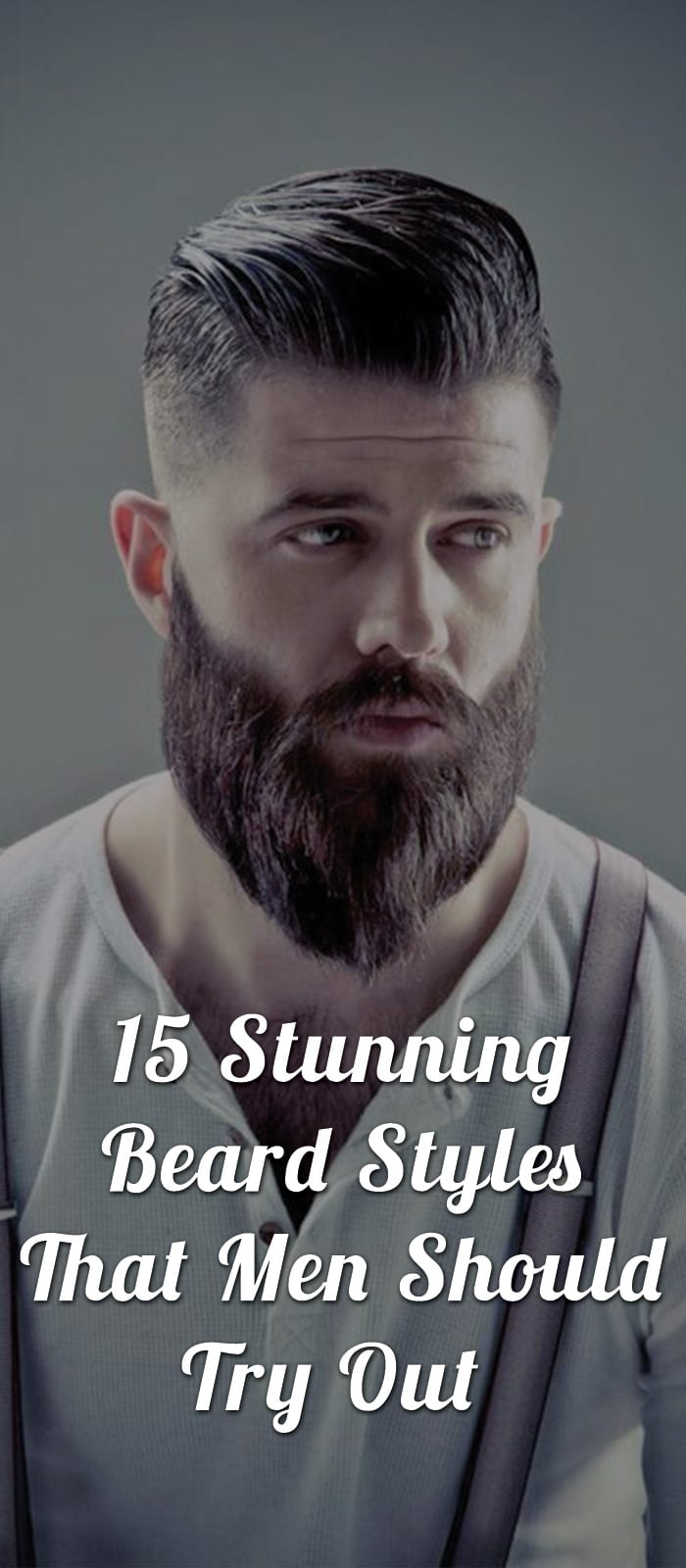15-Stunning-Beard-Styles-That-Men-Should-Try-Out