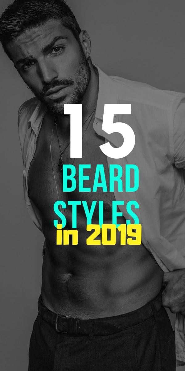 15 best beard styles for men in 2019