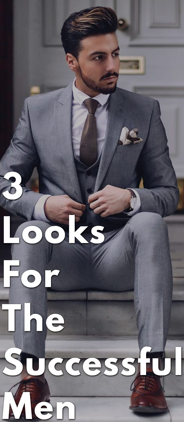 3 Looks For The Successful Man