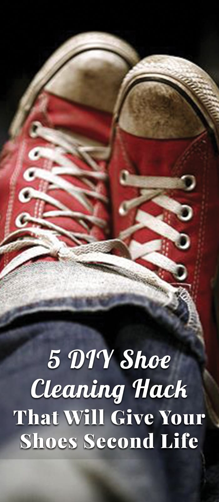 5 DIY Shoe Cleaning Hack That Will Give Your Shoes Second Life
