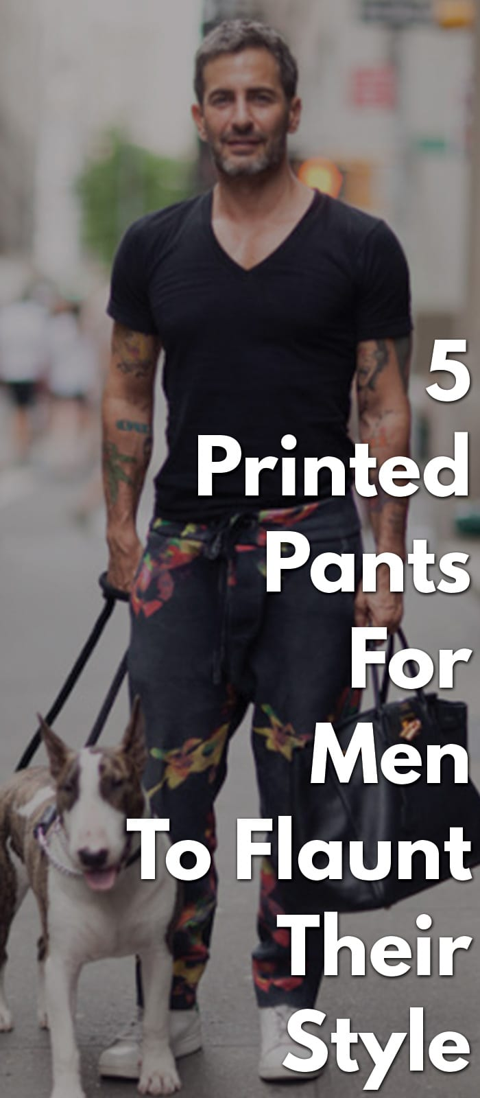 5 Printed Pants For Men