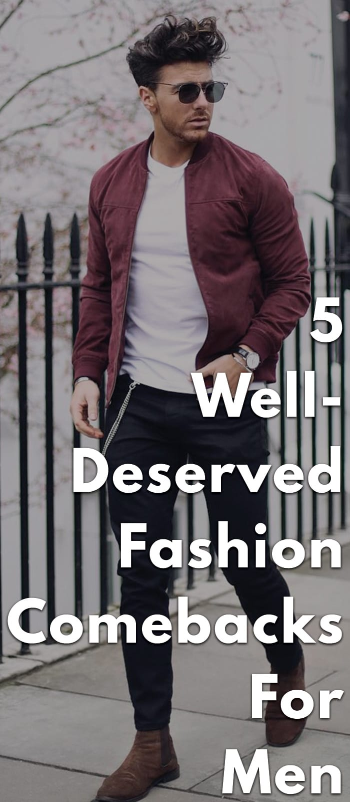 5-Well-Deserved-Fashion-Comebacks-For-Men...