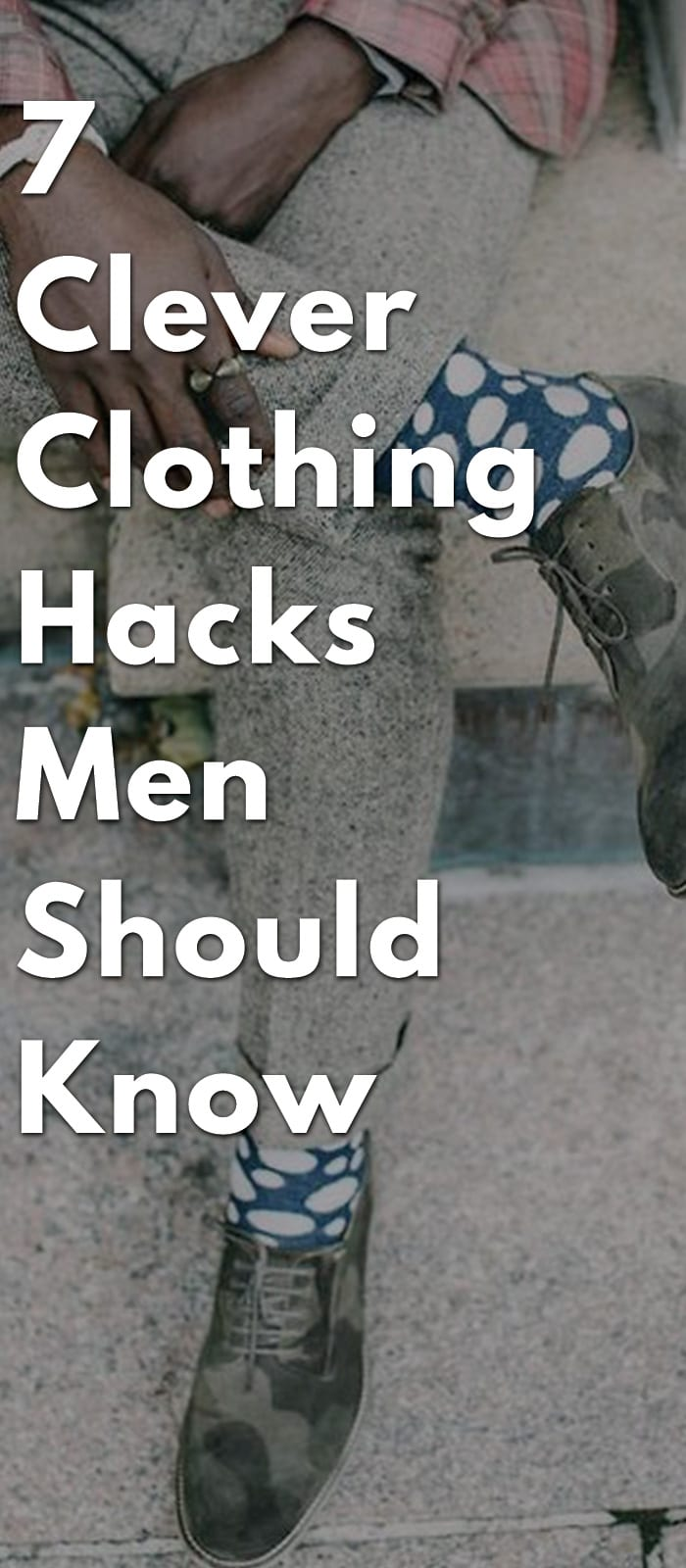 7-Clever-Clothing-Hacks-Men-Should-Know.