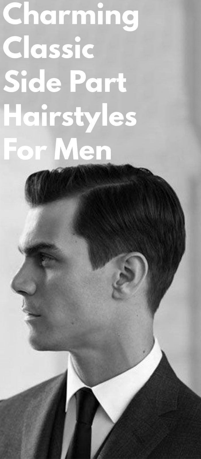 Charming Classic Side Part Hairstyles For Men