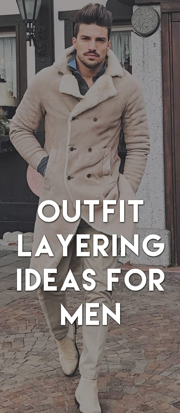 Outfit-Layering-Ideas-For-Men