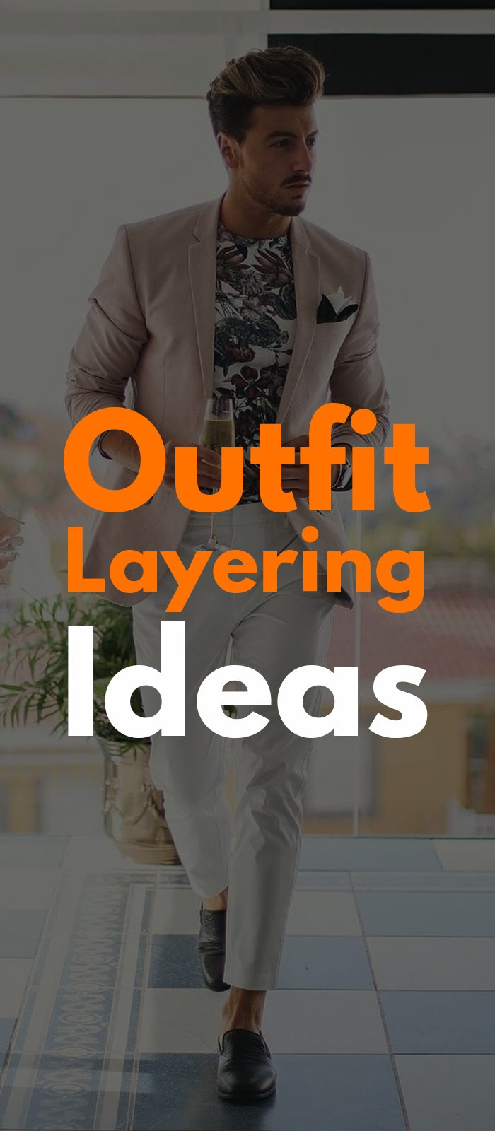 Outfit Layering Ideas