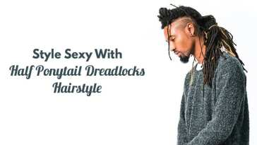 Style Sexy With Half Ponytail Dreadlocks Hairstyle