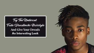 Try The Undercut Fade Dreadlocks Hairstyle And Give Your Dreads An Interesting Look