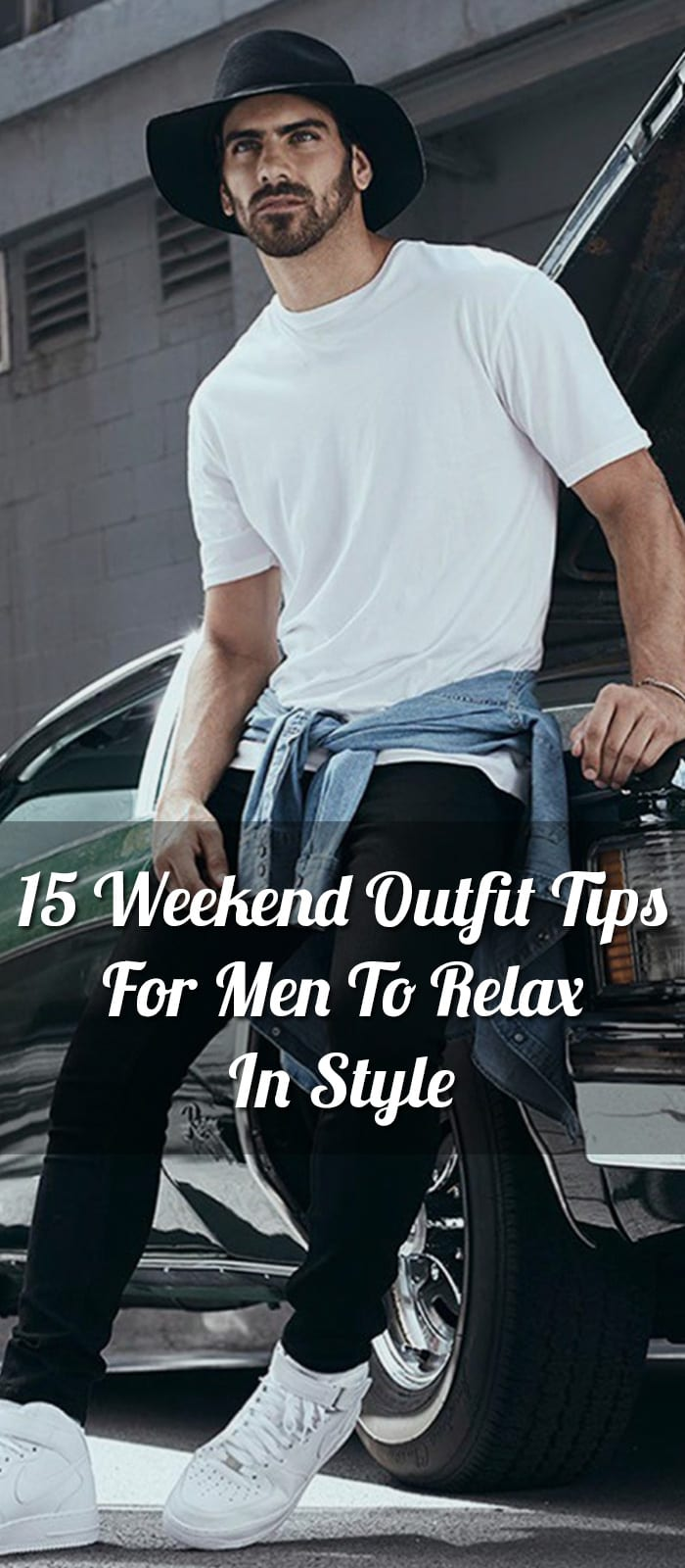 15-Weekend-Outfit-Tips-For-Men-To-Relax-In-Style