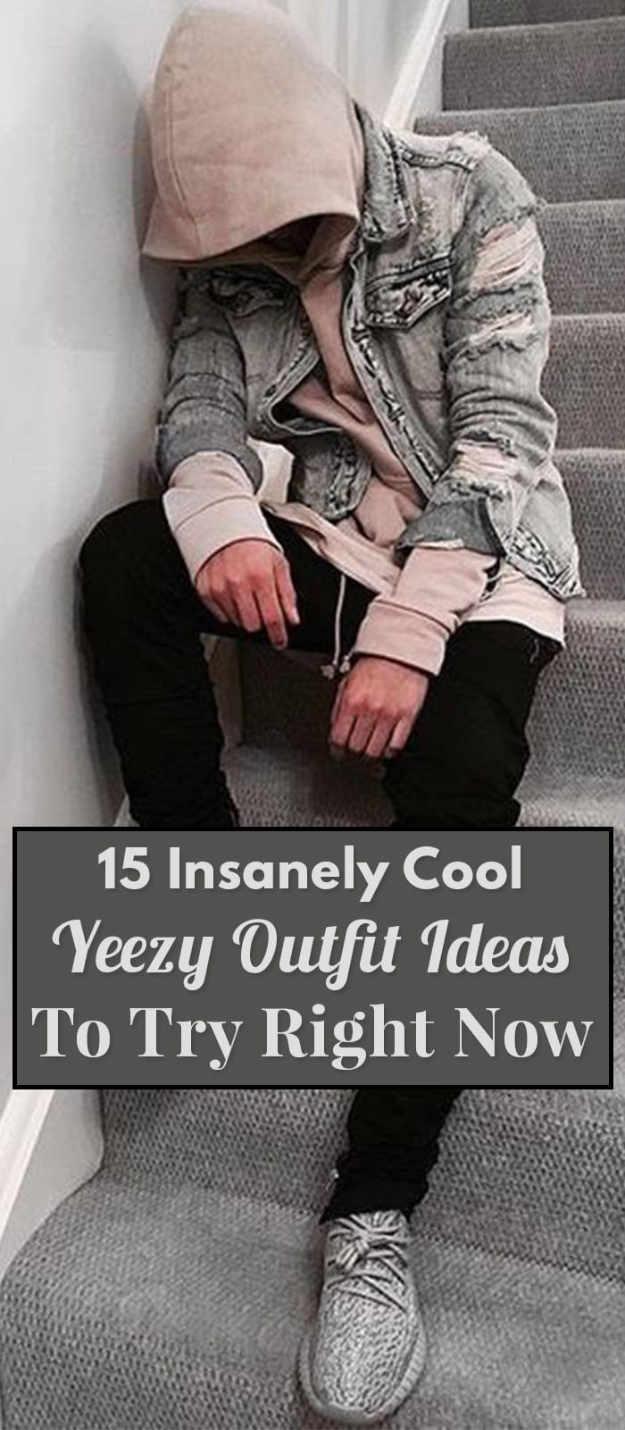 15 Insanely Cool Yeezy Outfit Ideas To Try Right Now.