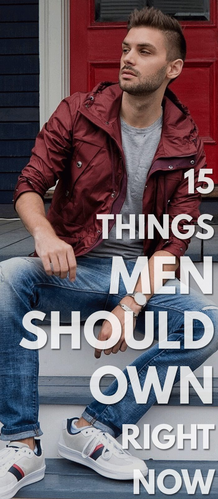 15 Things Men Should Own Right Now