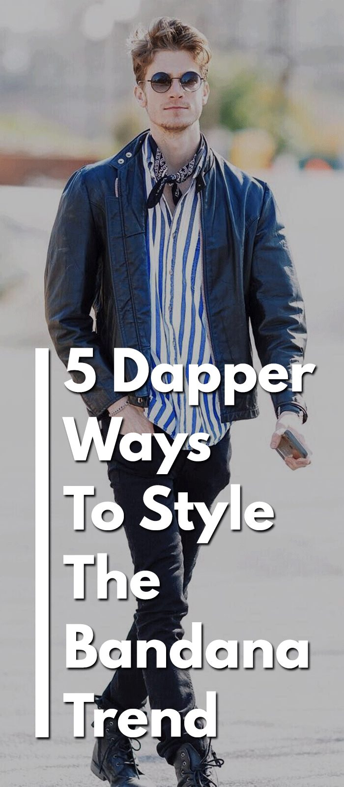 5 Dapper Ways To Style The Bandana Trend