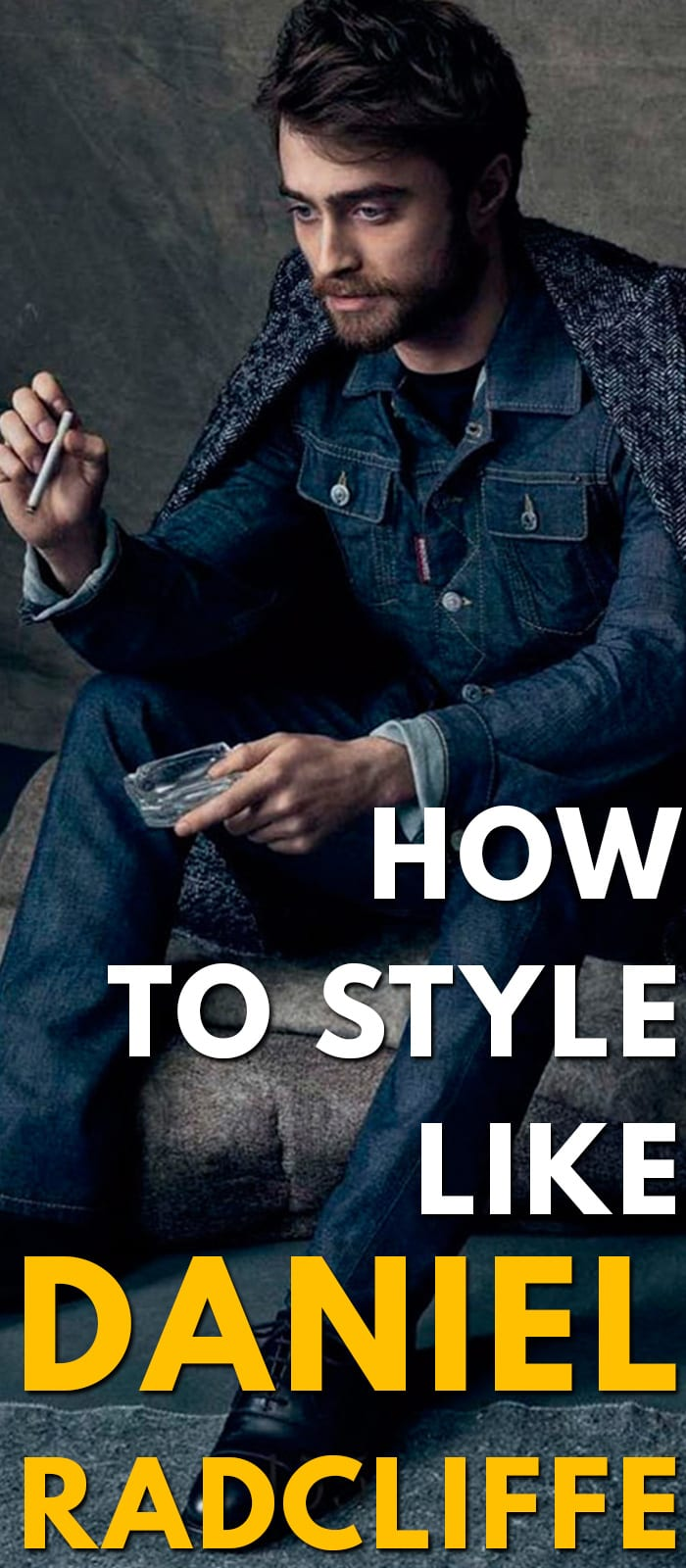 How To Style Like Daniel Radcliffe