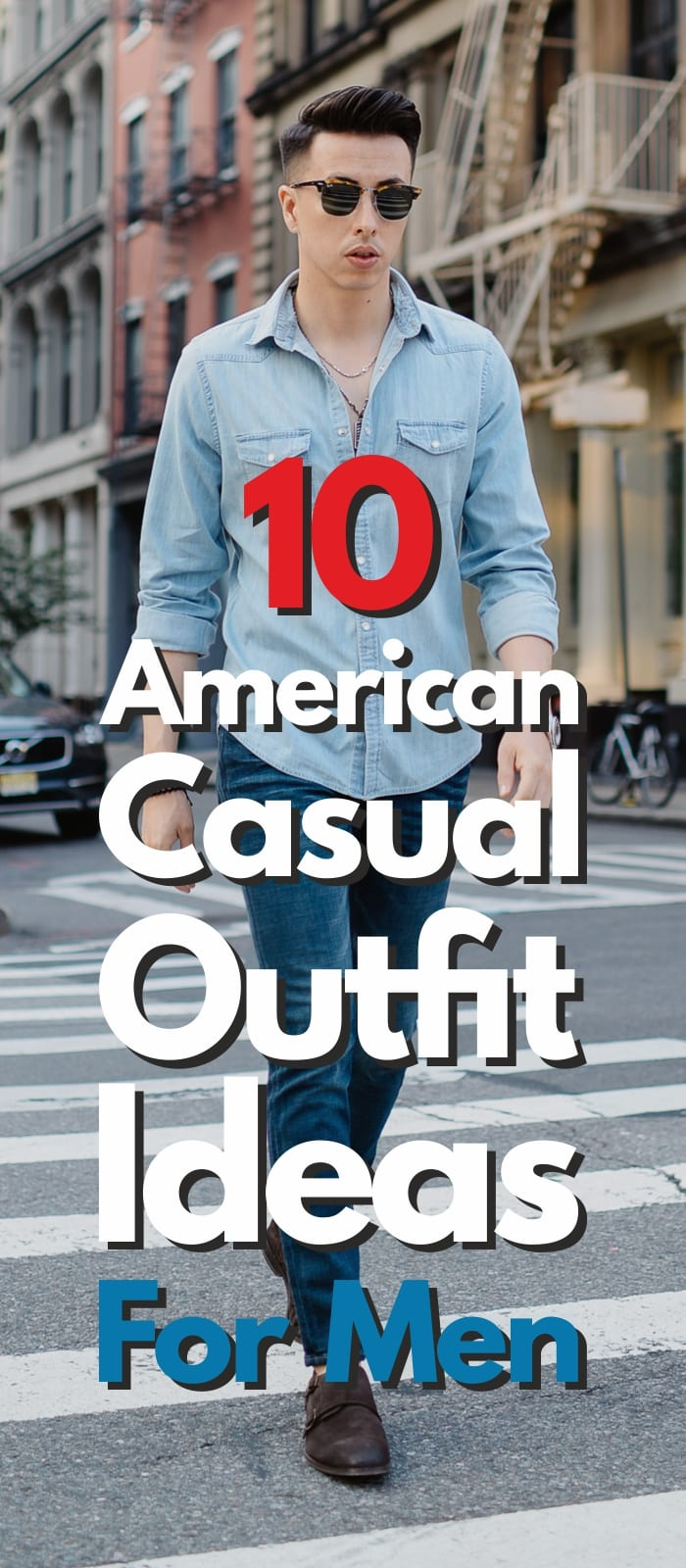 10 American Casual Outfit Ideas Men