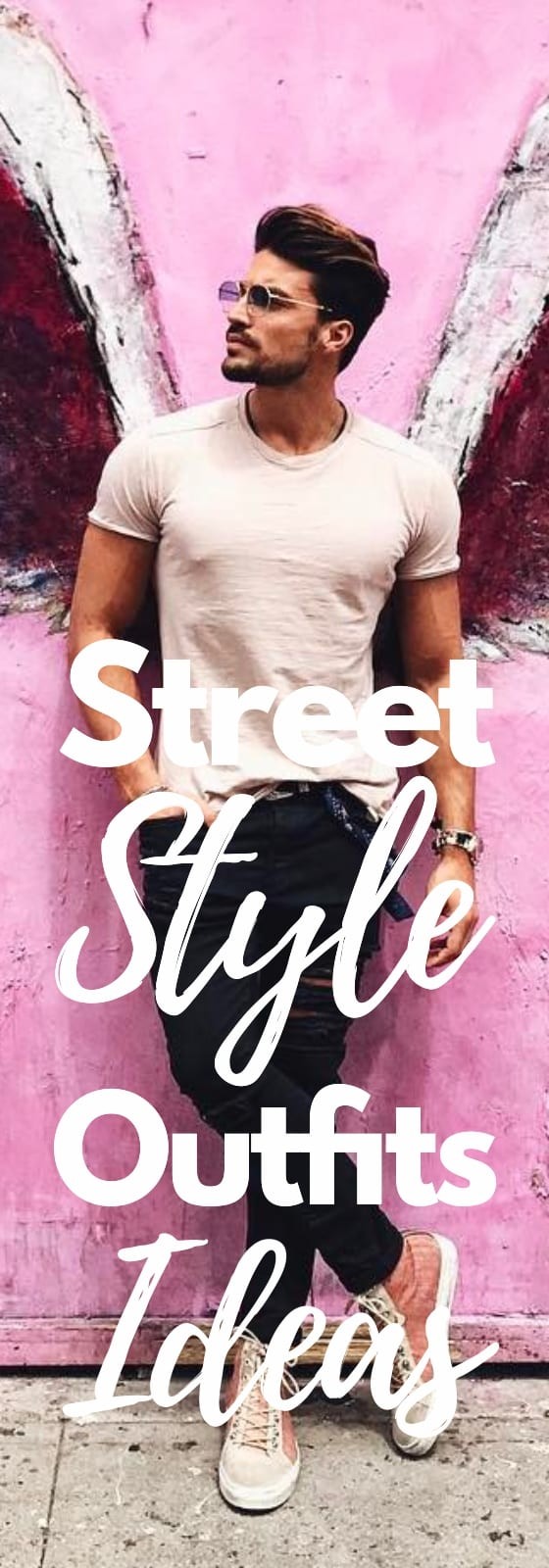 10 Street Style Outfit Ideas For Men To Choose From