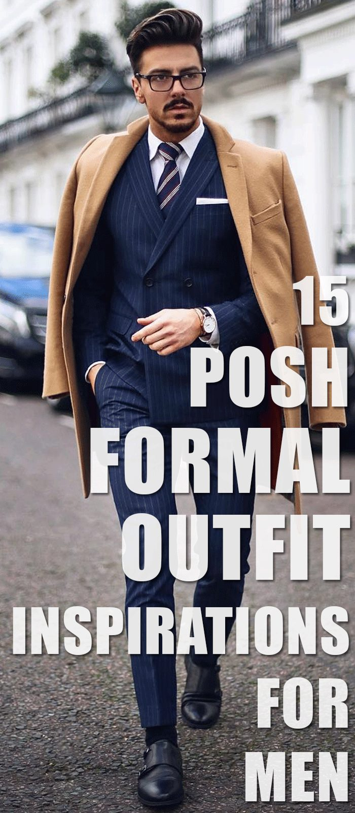 15 Posh Formal Outfit Inspirations For Men.