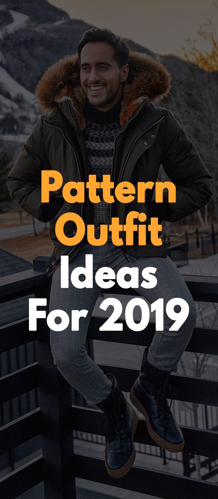 Pattern Outfit Ideas For 2019