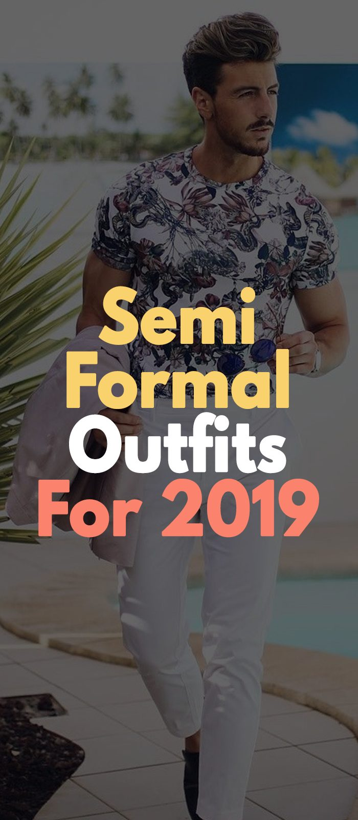 Semi Formal Outfits For 2019
