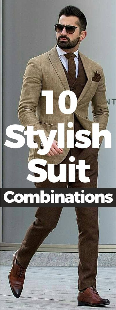10 Stylish Suit Combinations For Gentlemen