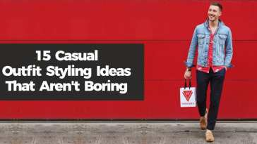 15 Casual Outfit Styling Ideas That Aren't Boring