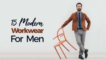 15 Modern Workwear For Men