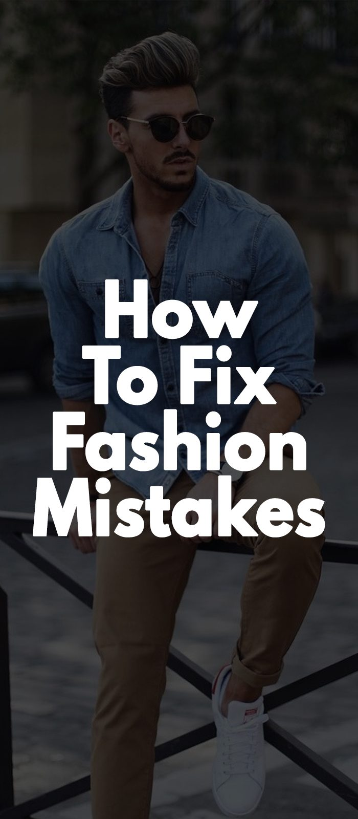 How To Fix Fashion Mistakes