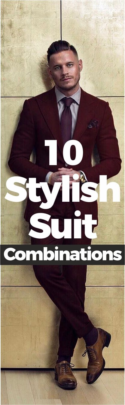 Ultimate Guide For Men On Suit Combination