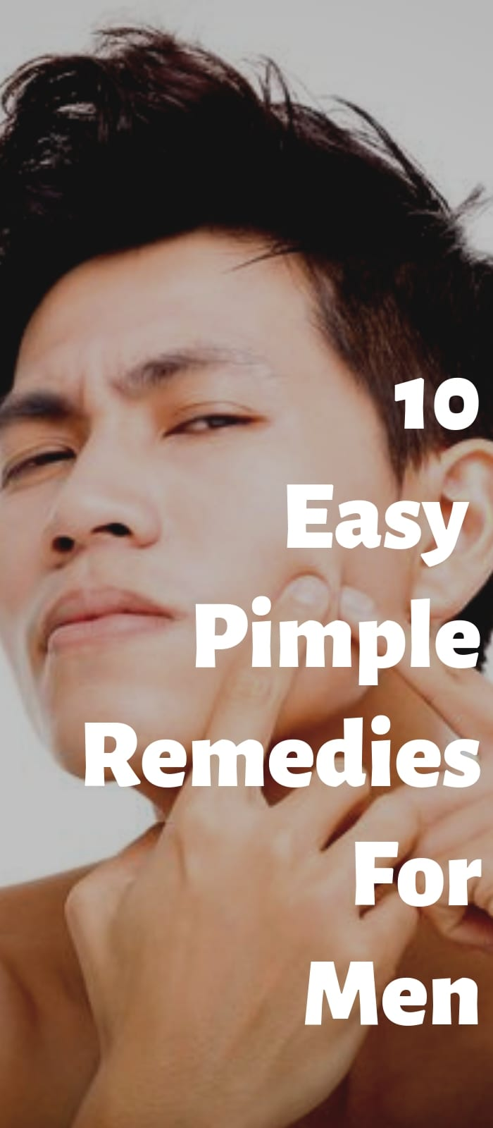 10 Easy Pimple Remedies For Men (1)