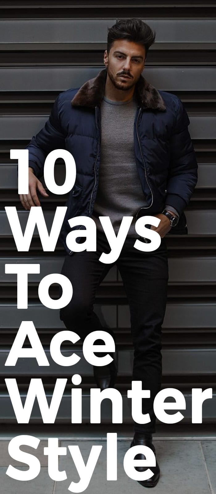 10 Ways To Ace Winter Style.