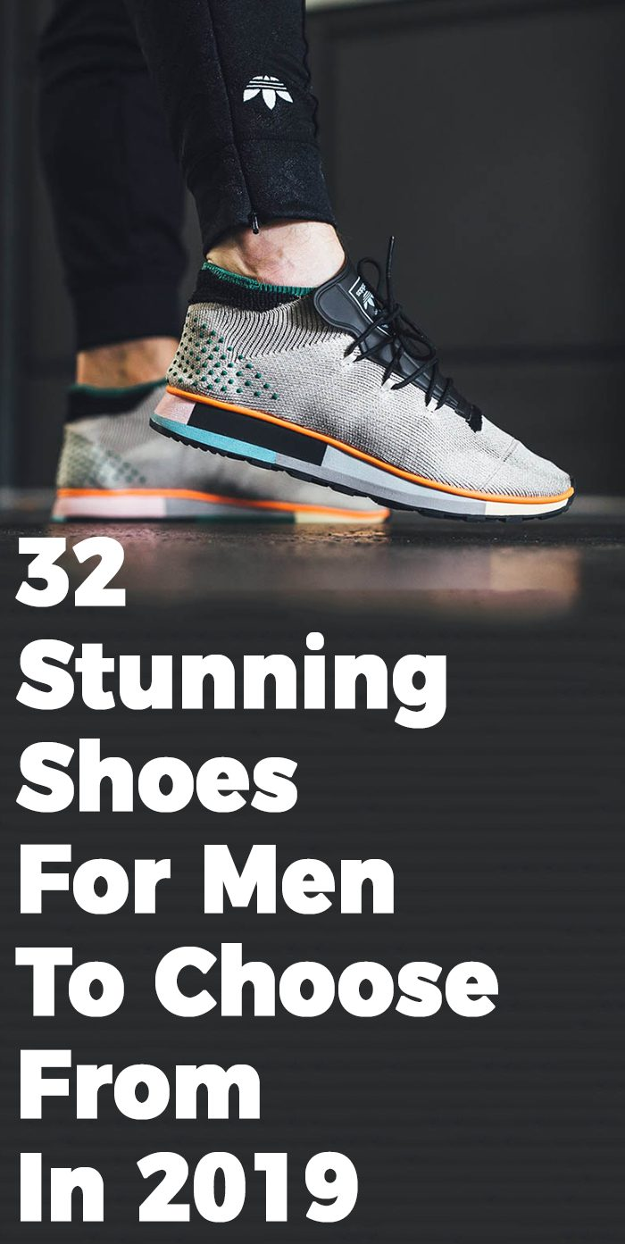 32 Stunning Shoes For Men To Choose From In 2019