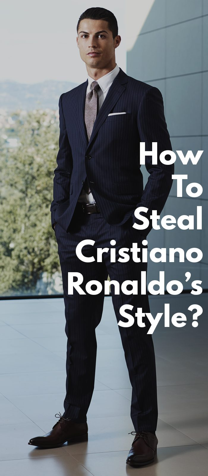 How To Steal Cristiano Ronaldo's Style
