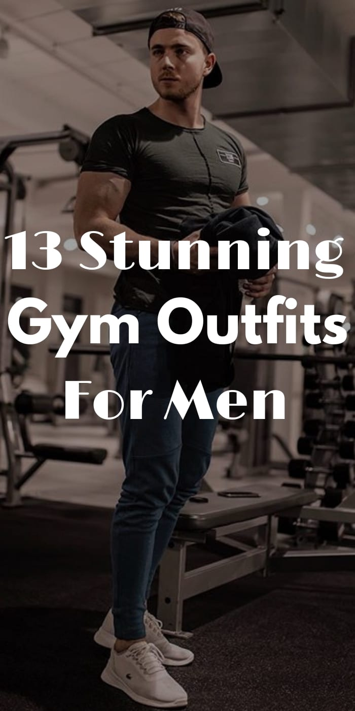 13 Stunning Gym Outfits For Men