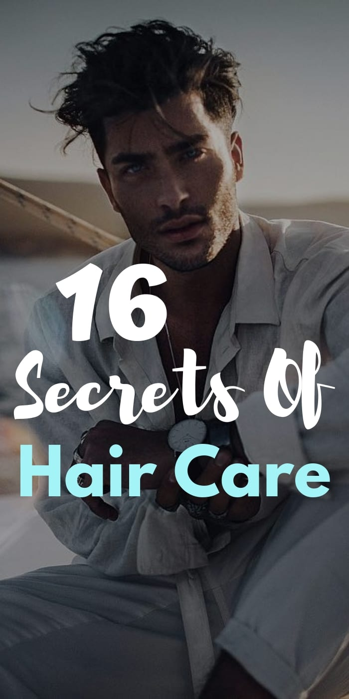 16 Secrets of Hair Care