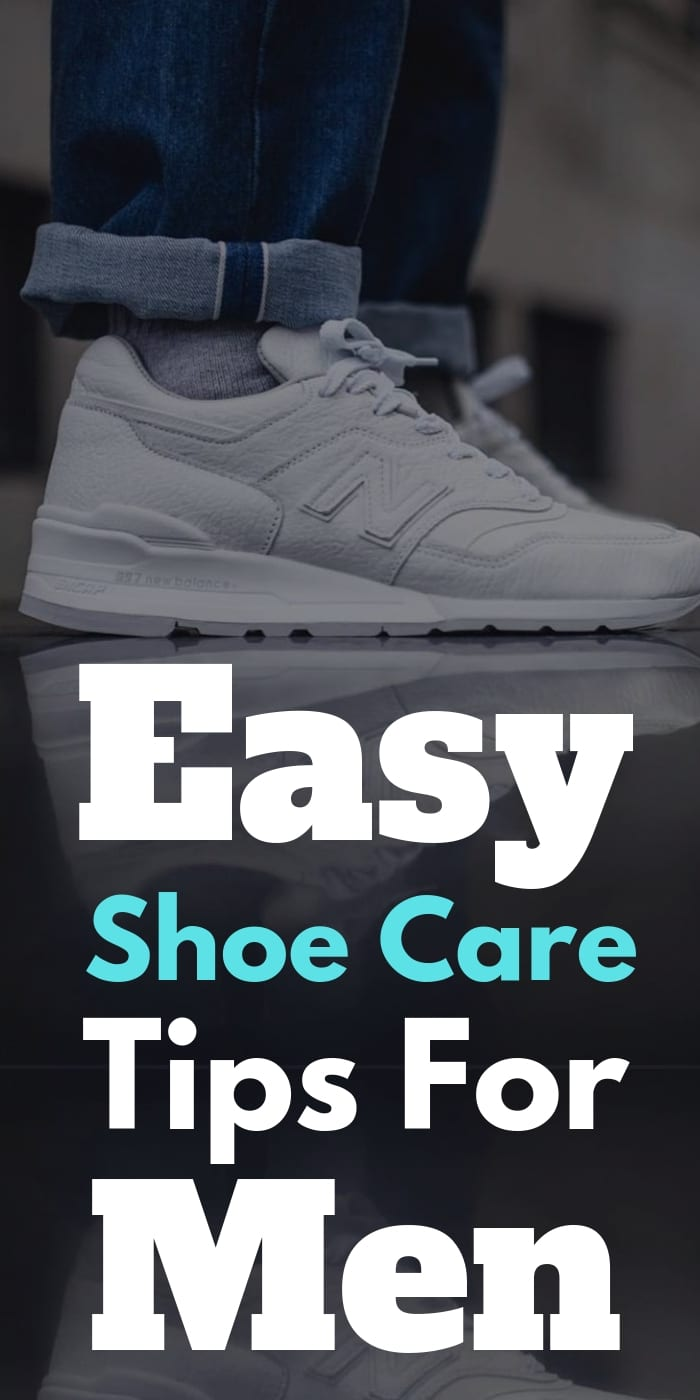 Easy Shoe Care Tips For Men