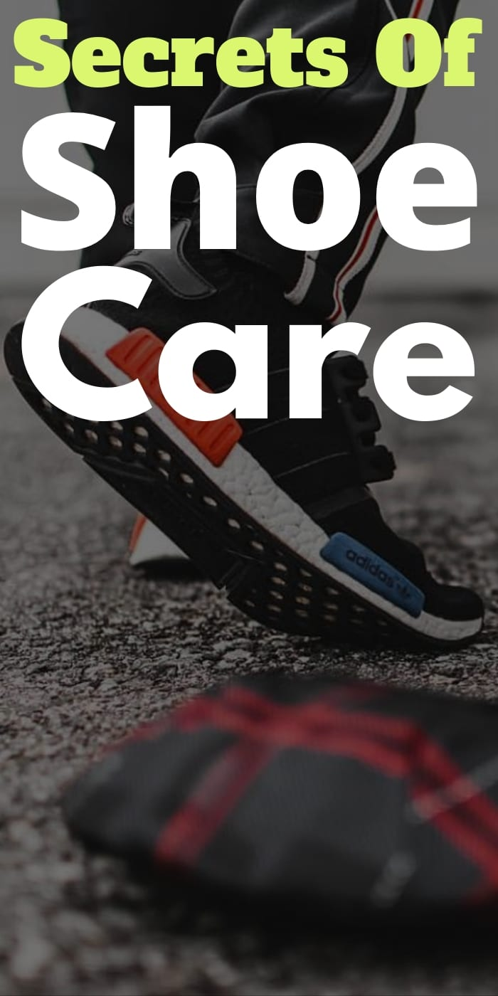 Secrets Of Shoe Care