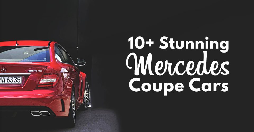 10+ Stunning Mercedes Coupe Car